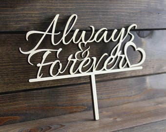 Wedding Cake Topper, Always, Forever, Marriage, Bride, Groom, Mrs, Mr, Wood, Wooden, Mister, Rustic, Love, Custom