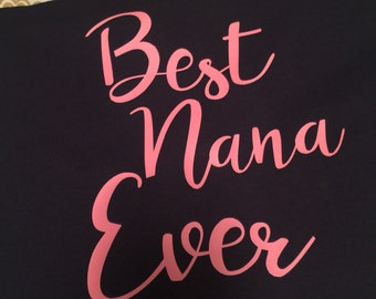 Best nana ever shirt