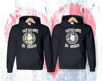 Partner In Crime couple Matching   couple hoodies  hoodies Sweatshirt Couple  Hoodie High Quality