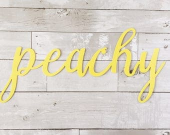 Peachy Metal Sign - Metal Word Art - Metal Wall Sign - Inspire - Yellow Home Decor - Peachy