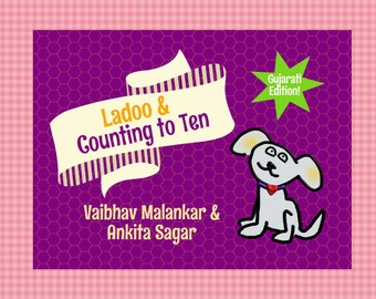 Gujarati Edition | LadooBook: Counting to Ten! Introduce Gujarati to your kids with this great children's book!