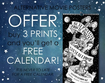 OFFER!!! 3 Alternative Movie Poster and get a FREE CALENDAR!!!
