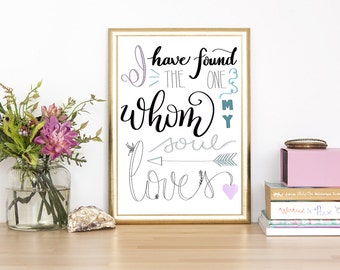 I Have Found The One Whom My Soul Loves, Hand Lettered Digital Print, 8x10 Instant Download, Handmade Digital Artwork, Wall Art, Art Prints