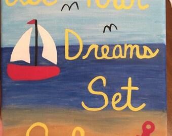 Let Your Dreams Set Sail - 8x10