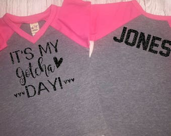 It's My Gotcha Day Shirt | Optional Bow | Adoption Shirt | Forever Family Shirt | Adoption Annoucement | Adoption Gift | Worth The Wait