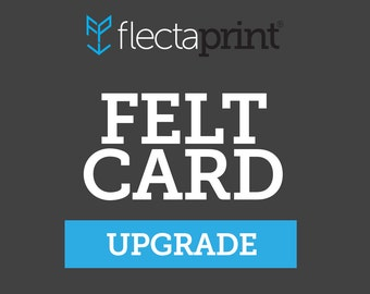 Upgrade any set of prints to felt card