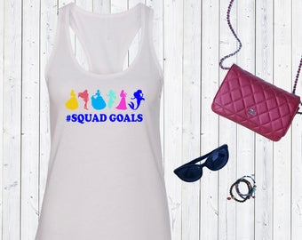 Squad goals Disney Princesses. Disneyland Tank Top. Family Disney Shirts. Matching Family Disney Tanks. Cute Disney Tanks [E0284]