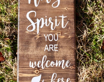 Holy Spirit You Are Welcome Here Wall Decor
