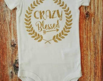 Baby Girl Clothes, Crazy Blessed Bodysuit