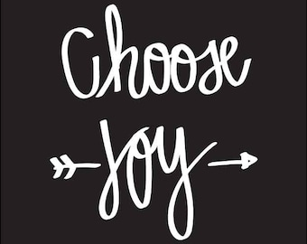 Choose Joy Decal