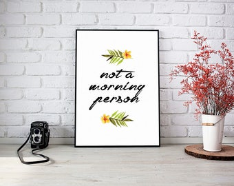 Not a Morning Person White wall decor poster