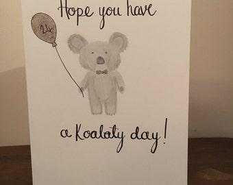 Koalaty day pun birthday card