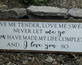 Love Me Tender Sign