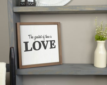 """Greatest of These is Love   handmade rustic wood sign, farmhouse decor   13"""" x 13"""""""