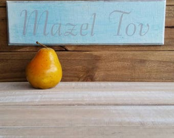 Jewish art, home decor, Mazel Tov, wood sign