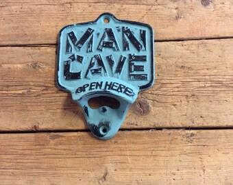 Man cave bottle opener, beer opener