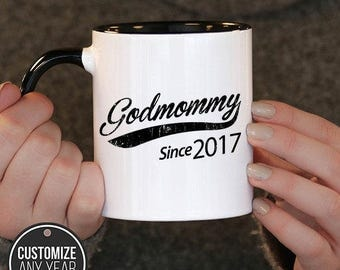 Godmommy Since (Any Year) Godmommy Gift, Godmommy Birthday, Godmommy Mug, Godmommy Gift Idea, Baby Shower,