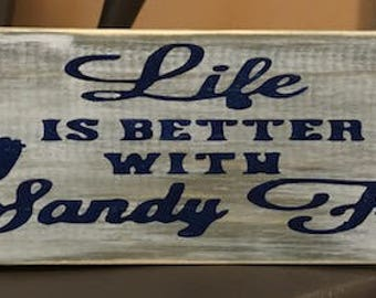 Life Is Better With Sandy Feet Handpainted Wooden Sign/Grey Background Navy Lettering