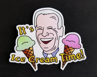 I am Joe Biden, and I love Ice Cream Sticker