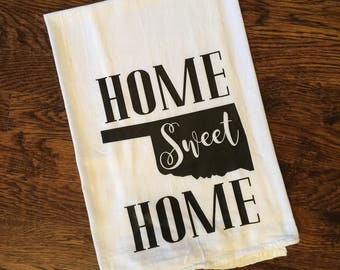 Home Sweet Home Oklahoma Tea Towel, Flour Sack Towel, Kitchen Towel, Gift