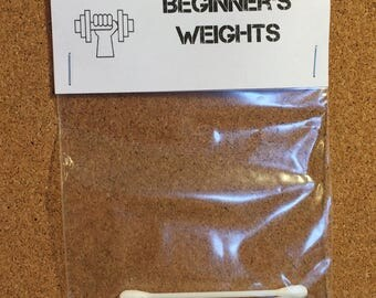 Beginner's Weights: Gag Gift; White Elephant; Novelty Gift