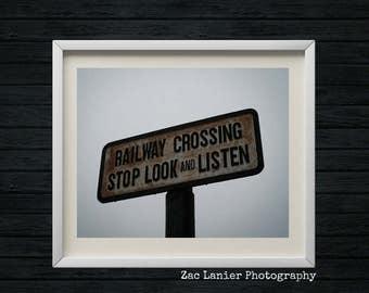 Vintage Railroad Crossing Sign, Stroudsburg Railroad Train Museum, Pennsylvania Train Station, Railway Crossing Stop Look and Listen