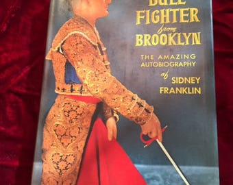 BullFighter from Brooklyn - Autobiography of Sidney Franklin