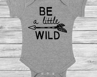 """Baby Boy or Girl onesie """"Iittle and wild"""" funny New Born to 24 month humor tee Bodysuits favorite words hipster Hip Hop"""