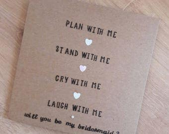 Bridesmaid Card - Will you be my Bridesmaid? Plan with me, stand with me, laugh with me. Wedding Engagement Bridal party Personalised