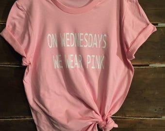 On Wednesdays We Wear Pink. Mean girls. Pink Shirt. Funny shirt. gym shirt. workout tee. tank top. women's shirt.birthday gift.girls weekend