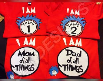 Mom of All Things/Dad of All Things/Mom And Dad/Birthday Shirts/Dr Seuss-Family Shirts