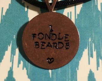 "Metal Hand Stamped Jewelry ""I Fondle Beards"" Pendant Necklace"