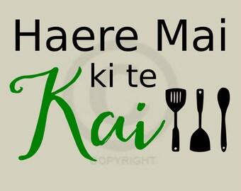 Haere Mai Ki Te Kai Poster