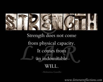 Strength, indomitable will...8x10in Letter Art Print, Alphabet Photography