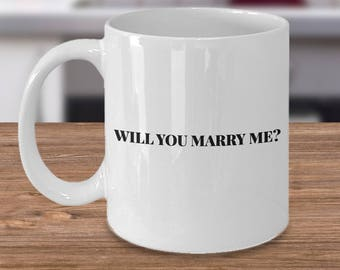 Engagement Gift!!!!  Will You Marry Me? - Mug
