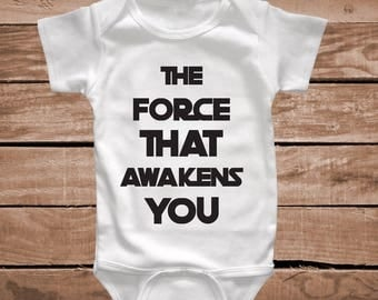 The Force That Awakens You Onesie Baby Clothes Star Wars Onesies For Toddlers Funny Baby Clothes Tee Tees Onesies T-shirts and Bibs, aa07