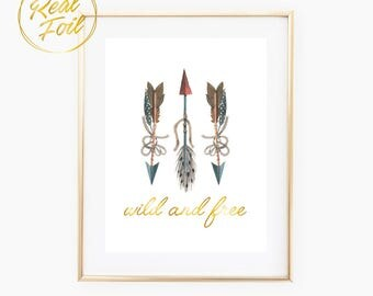 Wild and Free 3 Arrows Boho Tribal Nursery Print with Real Foil