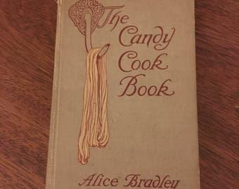Vintage The Candy Cookbook by Alice Bradley 1922