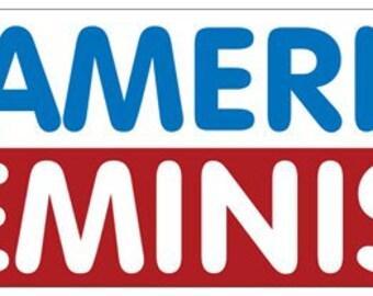 ALL AMERICAN FEMINIST Bumper Sticker, Sticker, Anna Joyce, Portland, Or