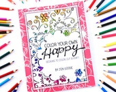 Color Your Own Happy - Coloring Book by Jen Goode