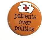 Patients Over Politics Pi...