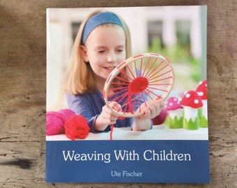 craft book 'Weaving with children' how to weave, all ages