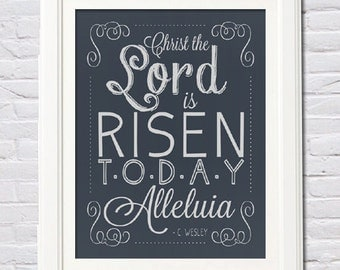 Instant Download! Christ the Lord is Risen Today! 16x20 Poster Size PDF Print Dark Navy Blue, Easter, Hymn, Charles Wesley