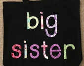 Large Big Sister Tote Bag - Great as a Birthday Present, Library Book Bag, Sleepover, Party favors