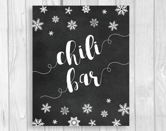 Chili Bar 5x7, 8x10 Printable Chalkboard Sign - Snowflakes - Winter Wedding or Bridal Shower - Instant Download