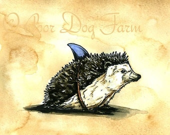 Release your Inner Shark...   Hedge Hog Jaws..   ~~  Original painted watercolor Sepia Print