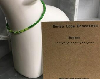 Badass, Morse Code Stretchy Bead Bracelet - Pick your color