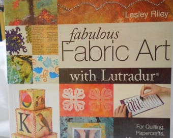 Fabulous Fabric Art /Lutradur project book