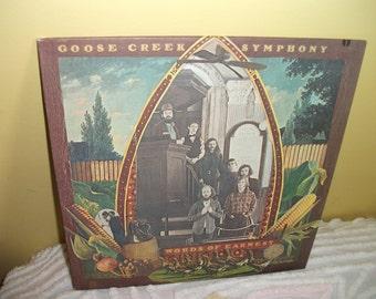 Goose Creek Symphony Words of Earnest Vinyl Record Album NEAR MINT condition