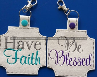 Have Faith & Be Blessed  ITH Bag Tag 5 x 7 Hoop embroidery design** Not Physical Item** MUST have embroidery machine
